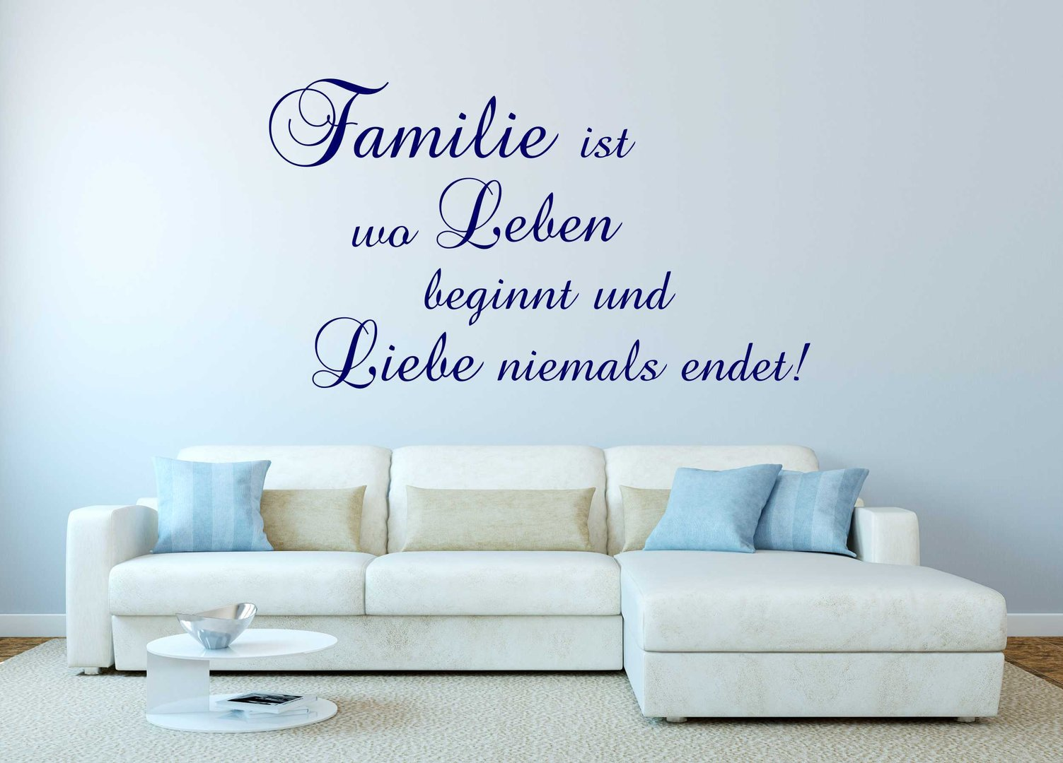 wandtattoo familie ist leben beginnt. Black Bedroom Furniture Sets. Home Design Ideas